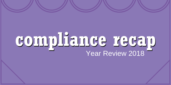 Compliance Recap | Year Review of 2018 | Brinson Benefits | Employee Benefits Advisory and ...